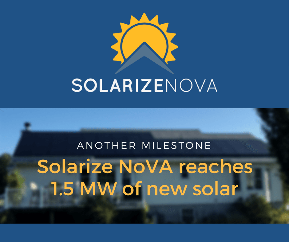 Picture indicating that the Solarize NoVA campaign reached 1.5 MW of new solar.